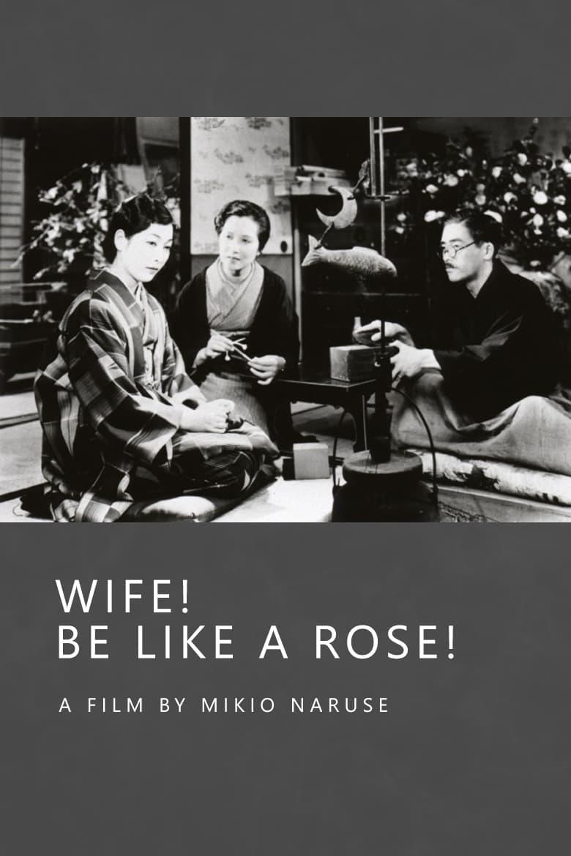 Ma femme, sois comme une rose
