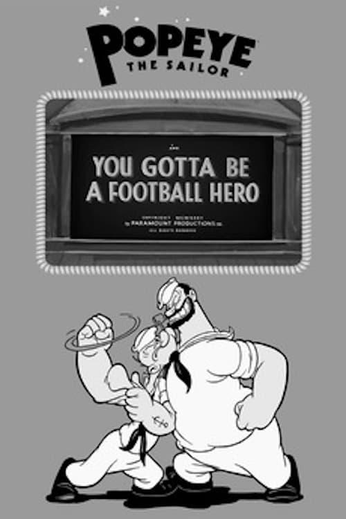 You Gotta Be a Football Hero