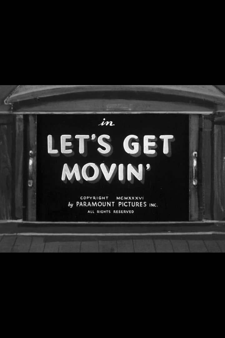 Let's Get Movin'