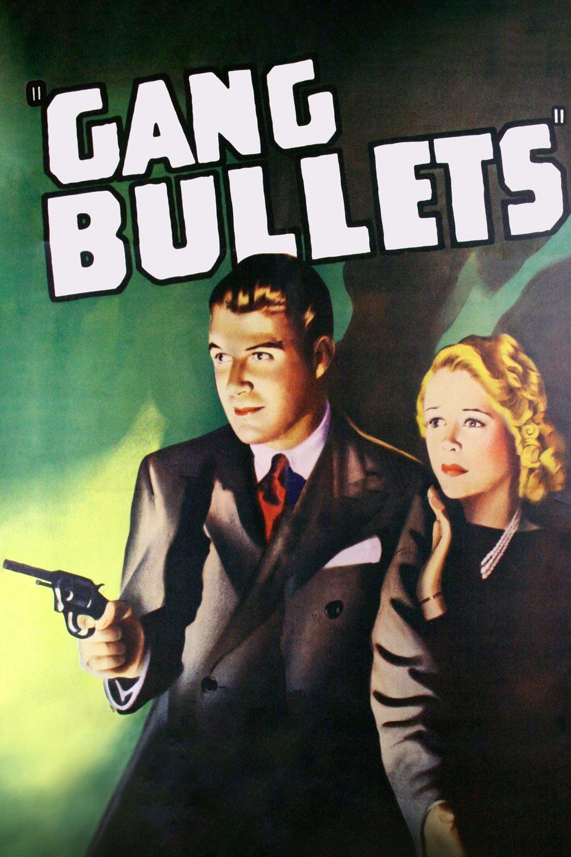Gang Bullets