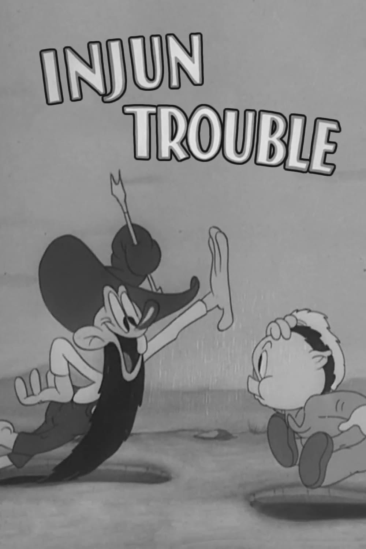 Injun Trouble