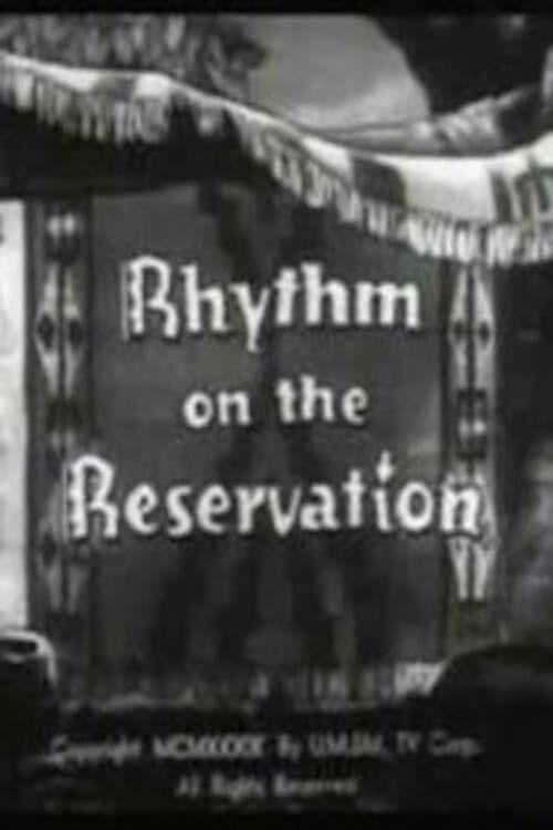 Rhythm on the Reservation