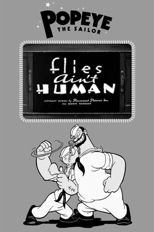 Flies Ain't Human