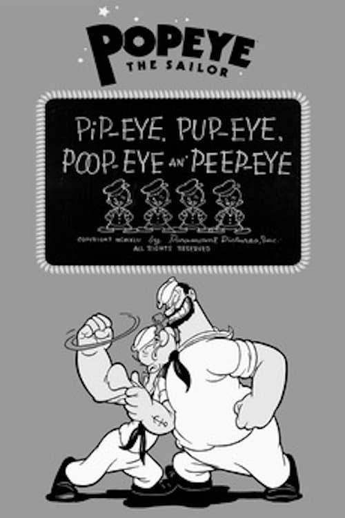 Pip-eye, Pup-eye, Poop-eye an' Peep-eye