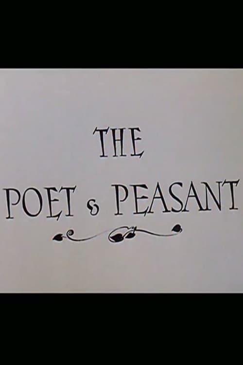 The Poet & Peasant