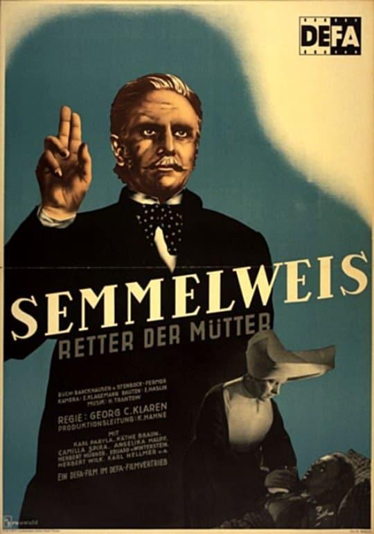 Semmelweis – Retter der Mütter