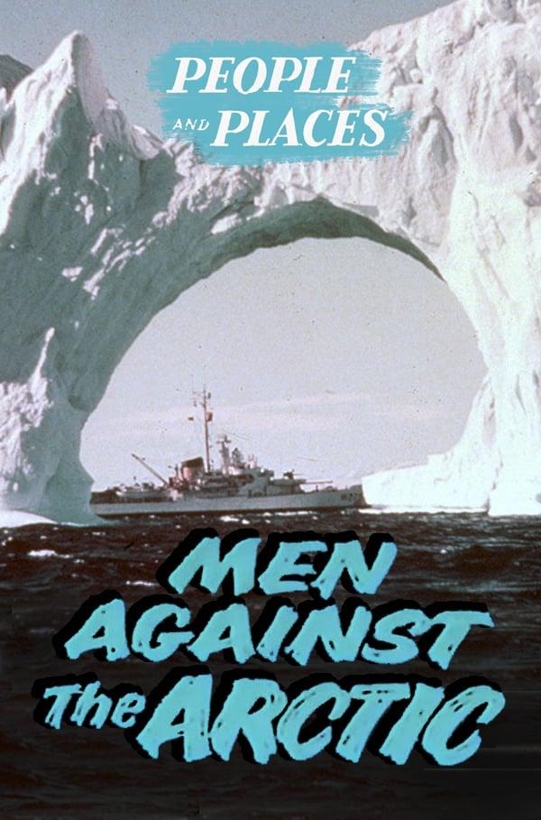 Men Against the Arctic