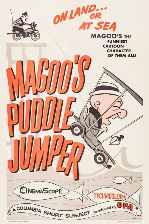 Mister Magoo's Puddle Jumper