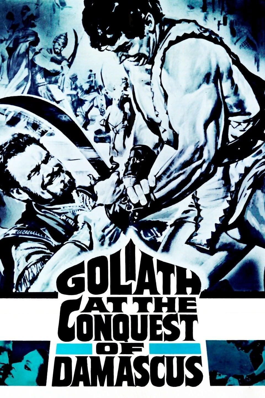 Goliath y la conquista de Damascus