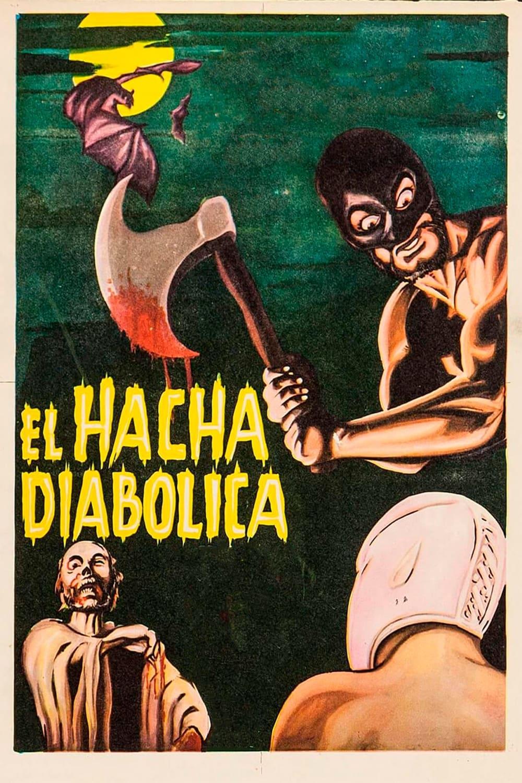 Santo vs. the Diabolical Hatchet