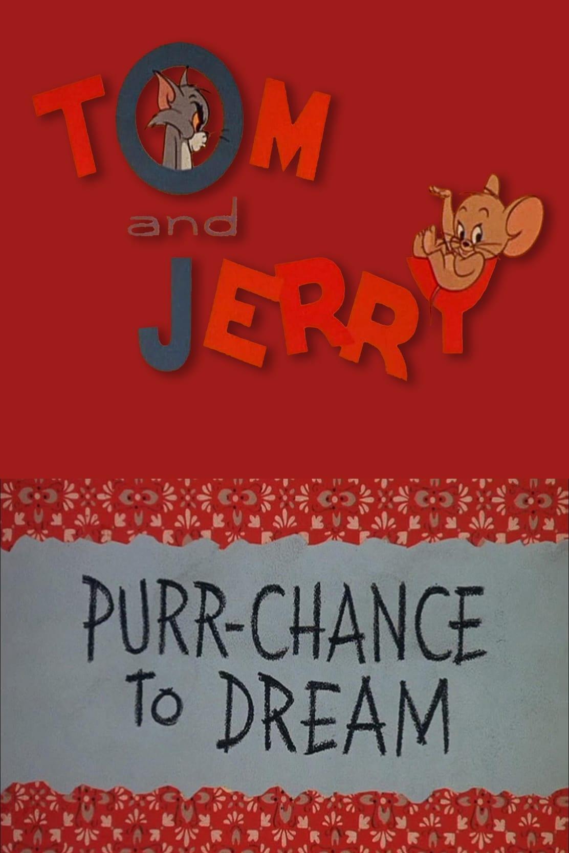 Purr-Chance to Dream
