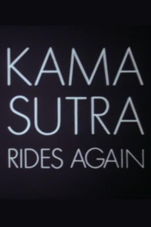 Kama Sutra Rides Again