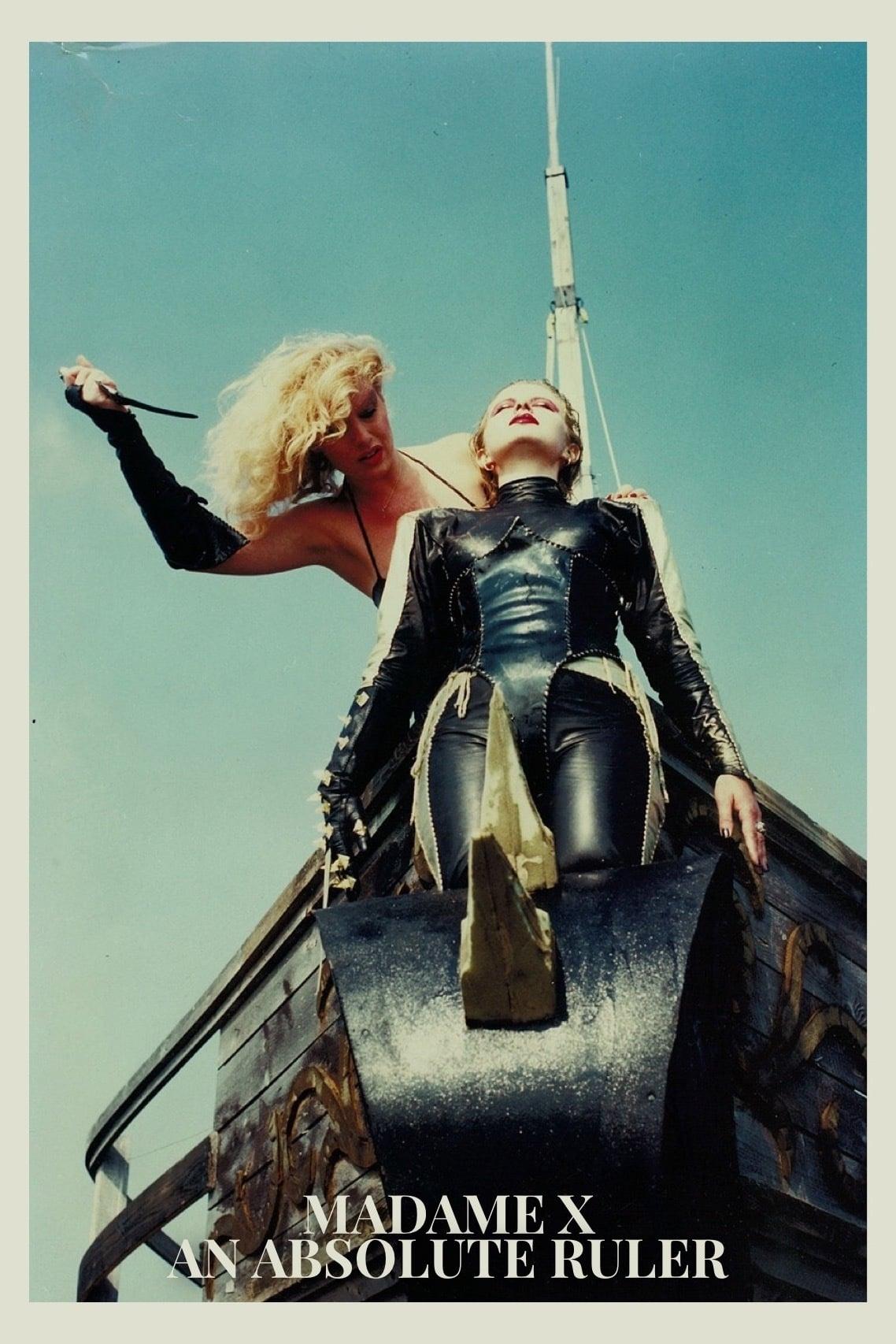 Madame X: An Absolute Ruler