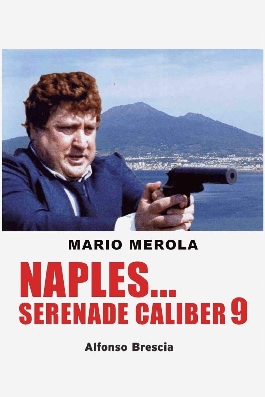 Naples... Serenade Caliber 9