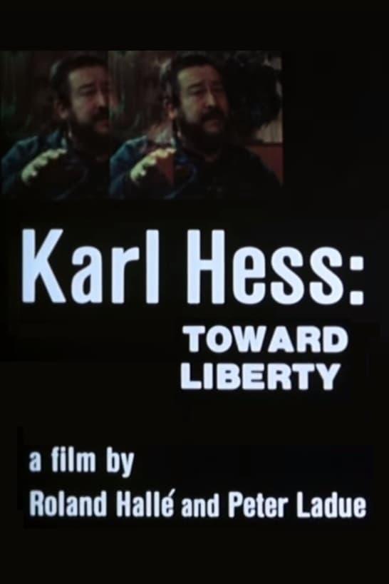 Karl Hess: Toward Liberty