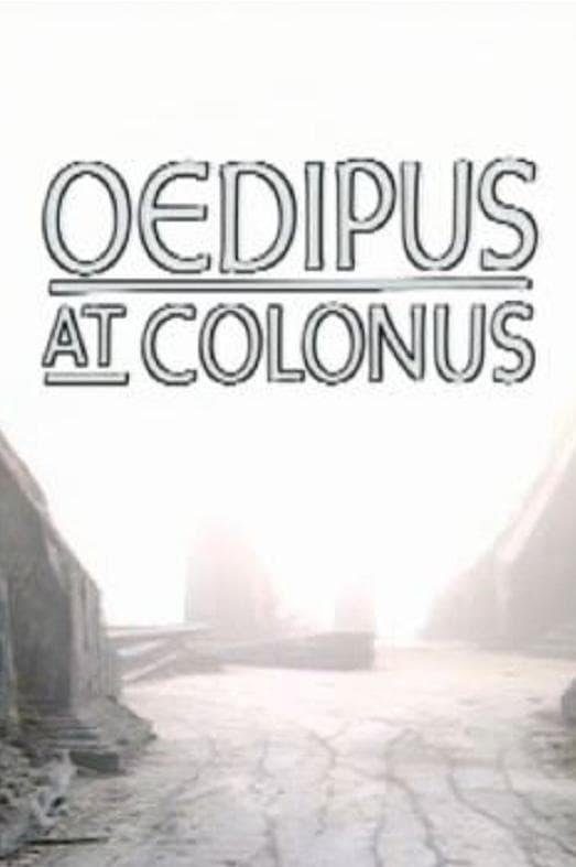 Theban Plays: Oedipus at Colonus