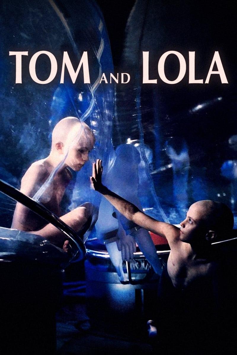 Tom and Lola