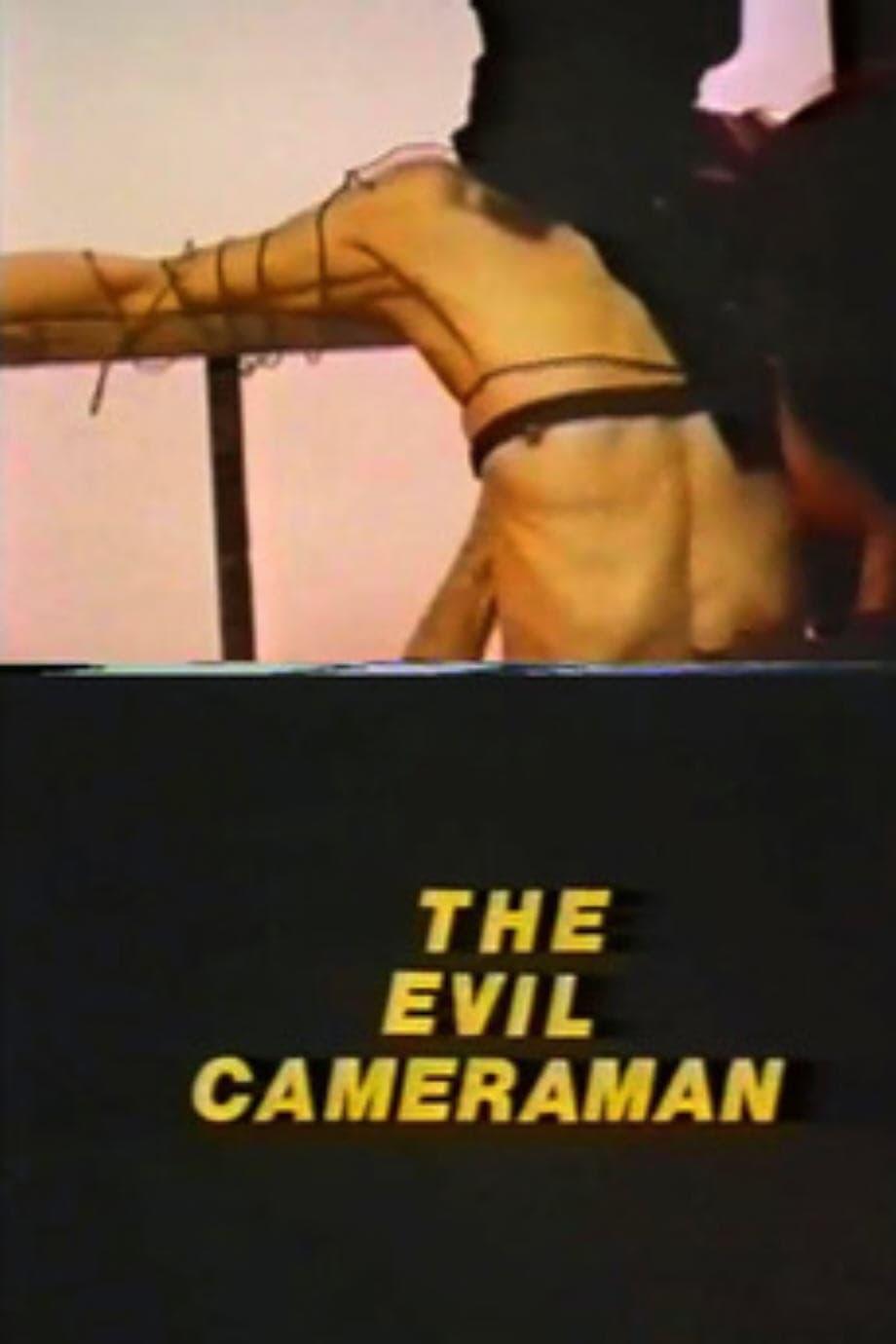The Evil Cameraman