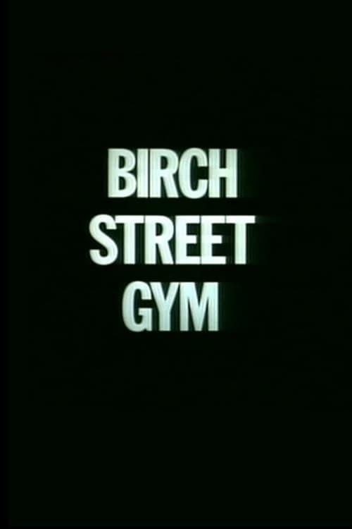 Birch Street Gym