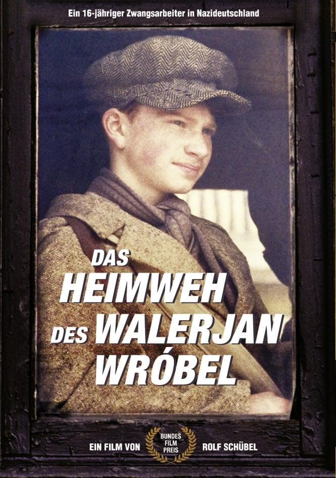 Das Heimweh des Walerjan Wróbel