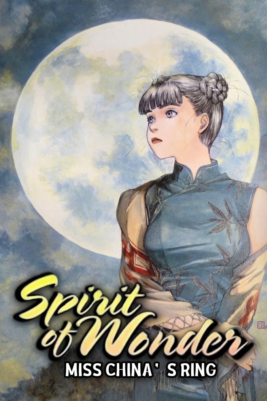 Spirit of Wonder: Miss China's Ring