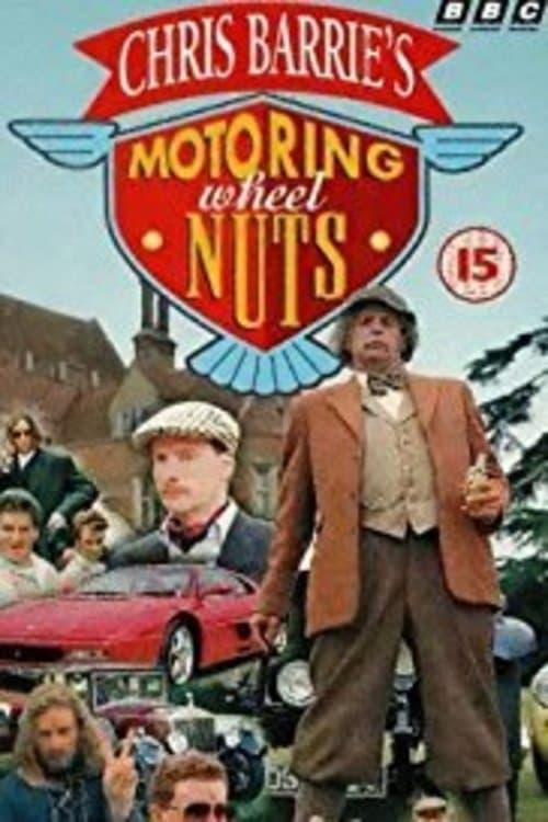 Chris Barrie's Motoring Wheel Nuts