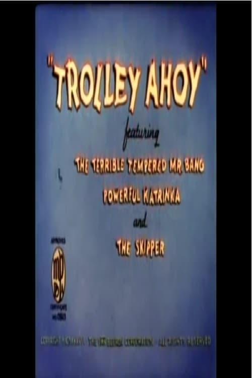 Trolley Ahoy