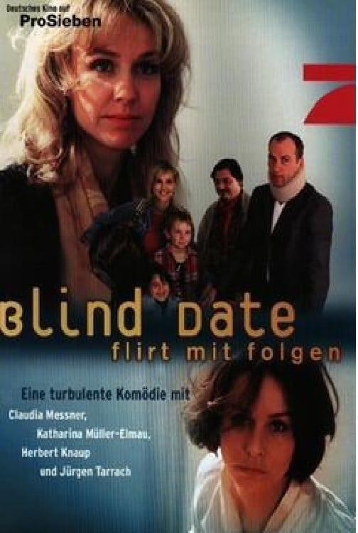 Blind Date - Flirt mit Folgen