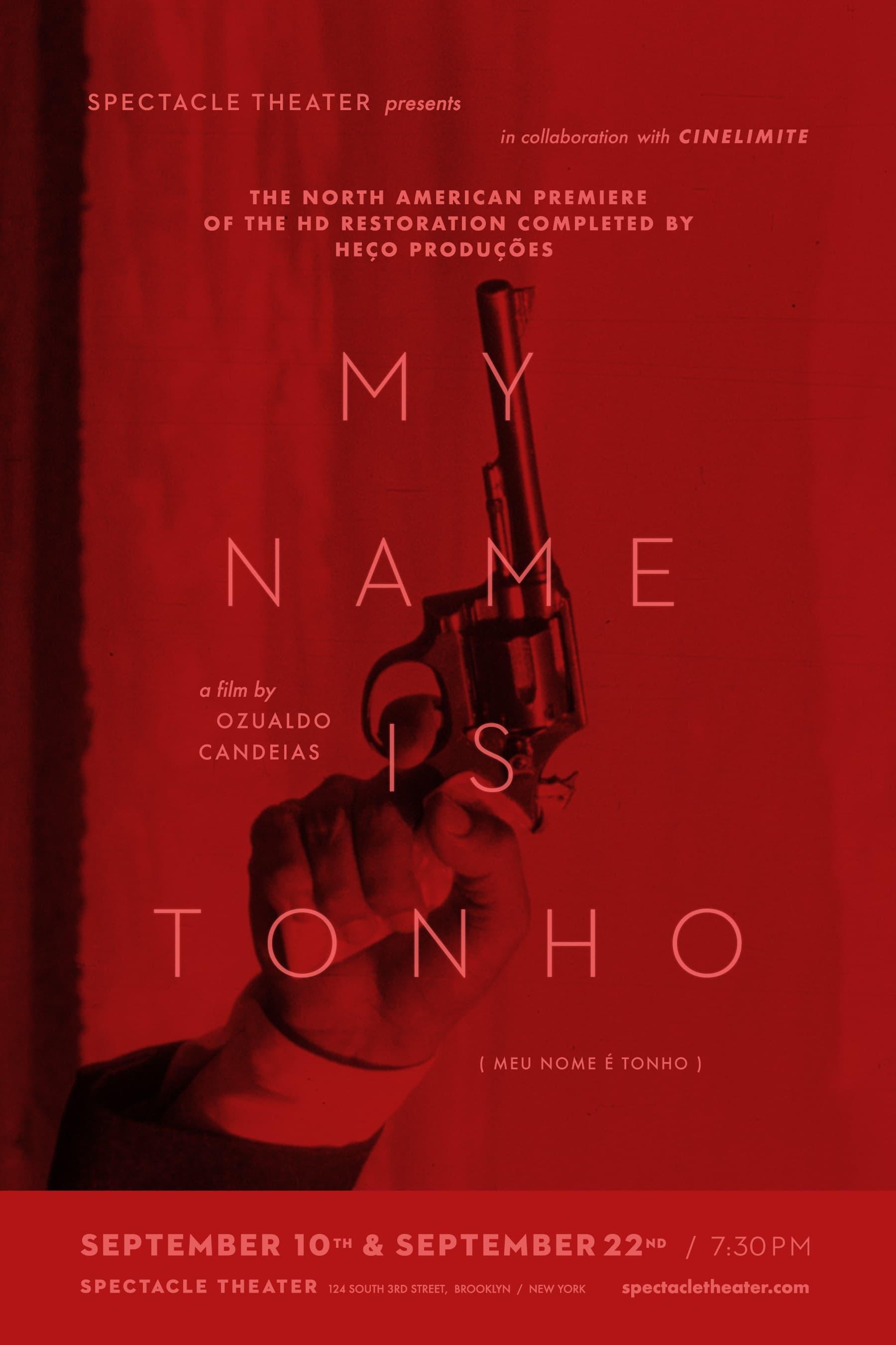 My Name Is Tonho