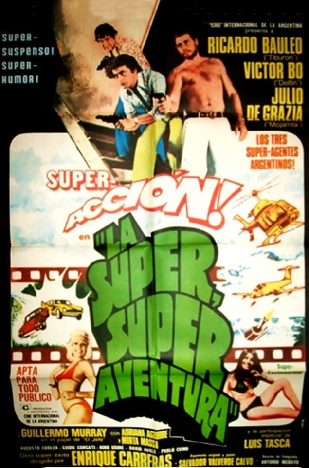 The Super Super Adventure
