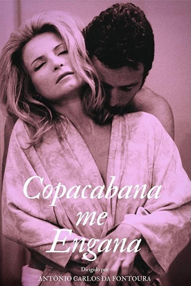 Copacabana Fools Me