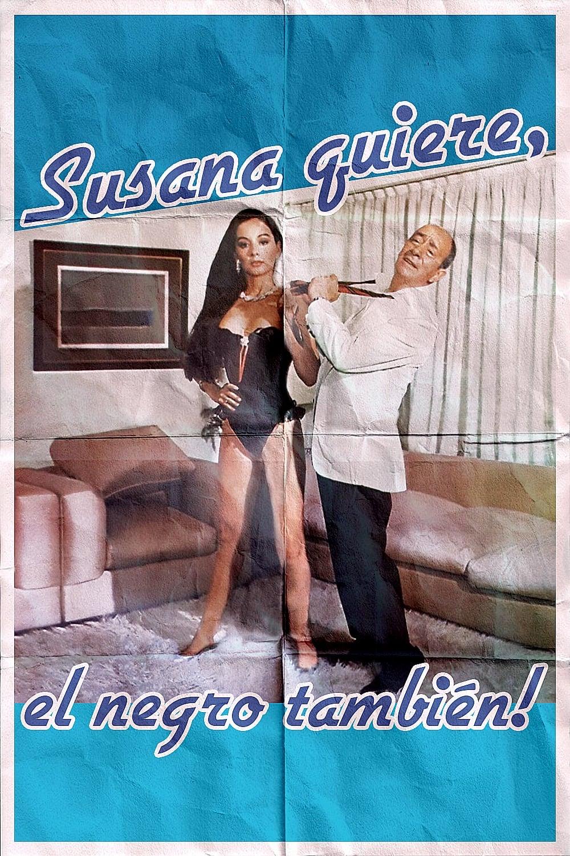 Susana quiere, el negro también!
