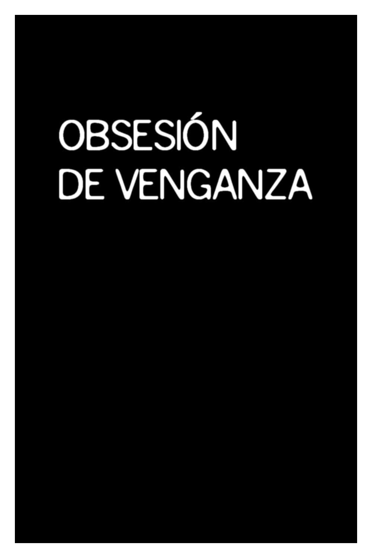 Obsesión de venganza