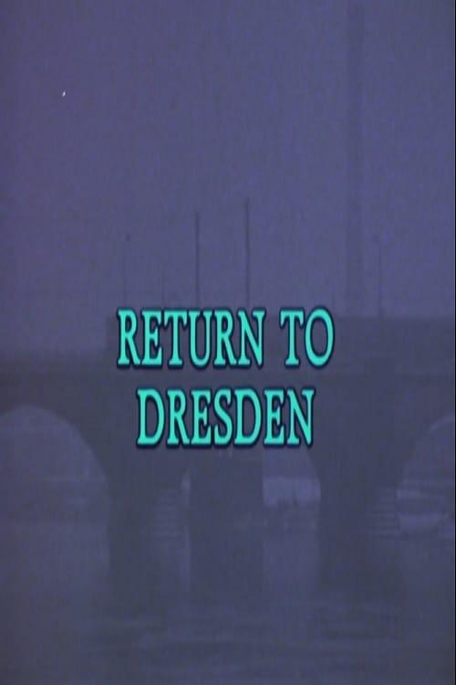 Return to Dresden