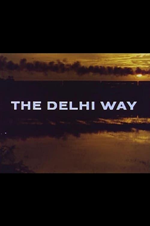 The Delhi Way