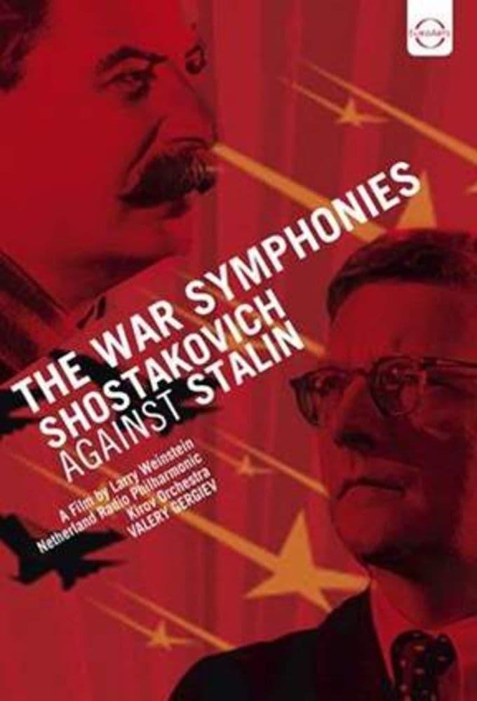 The War Symphonies: Shostakovich Against Stalin