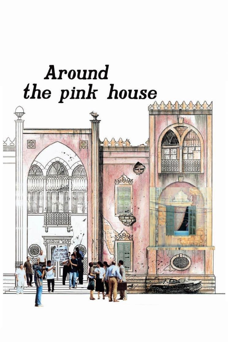 Around the Pink House