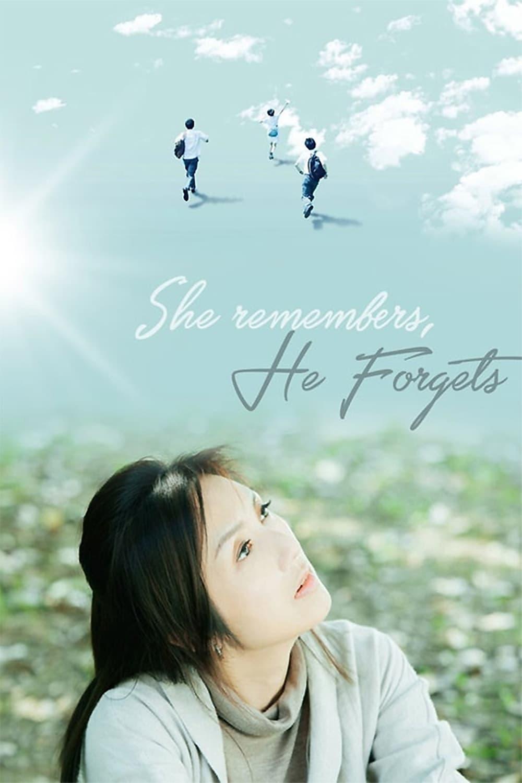 Ela Lembra, Ele Esquece