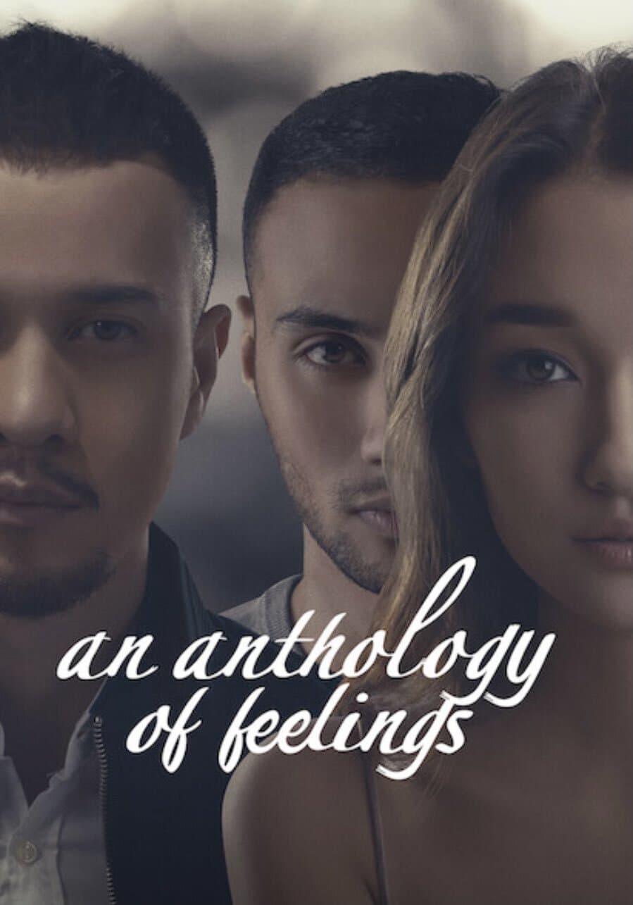 An Anthology of Feelings