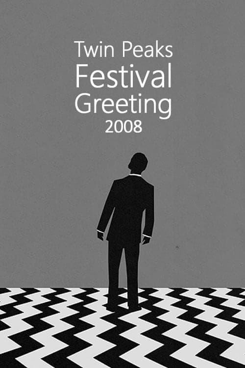 Twin Peaks Festival Greeting 2008