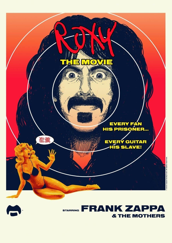Frank Zappa & The Mothers - Roxy - The Movie 1973