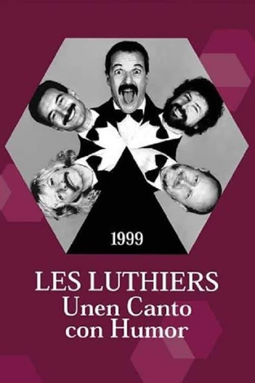 Les Luthiers: Unen Canto con Humor
