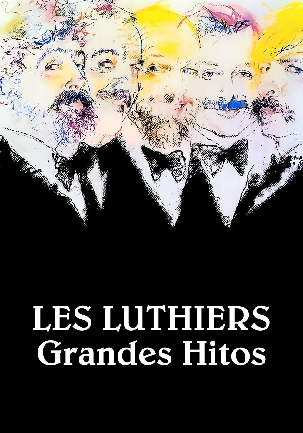 Les Luthiers: Grandes hitos