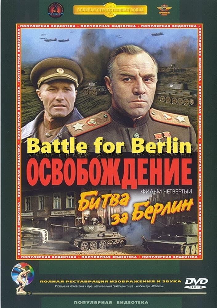 Liberacion La Batalla de Berlin (Osvobozhdenie Part 4)