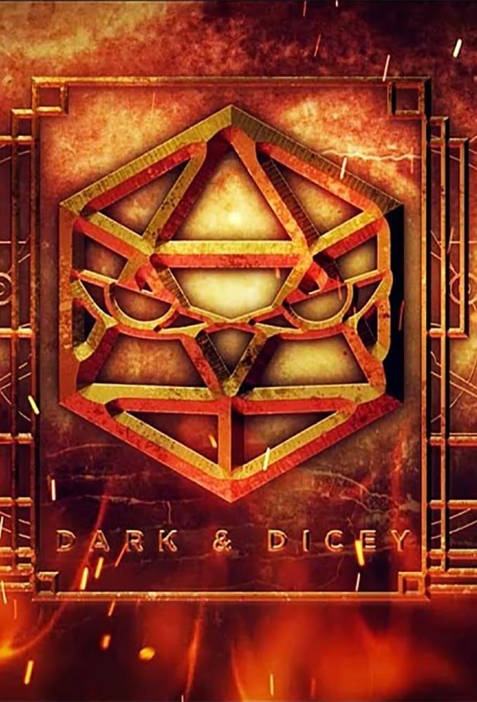 Dark & Dicey
