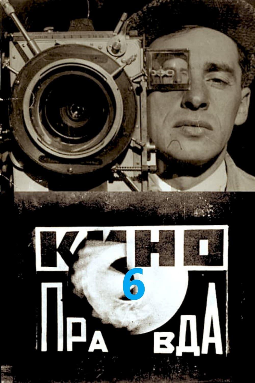 Kino-Pravda No. 6