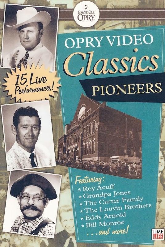 Opry Video Classics: Pioneers