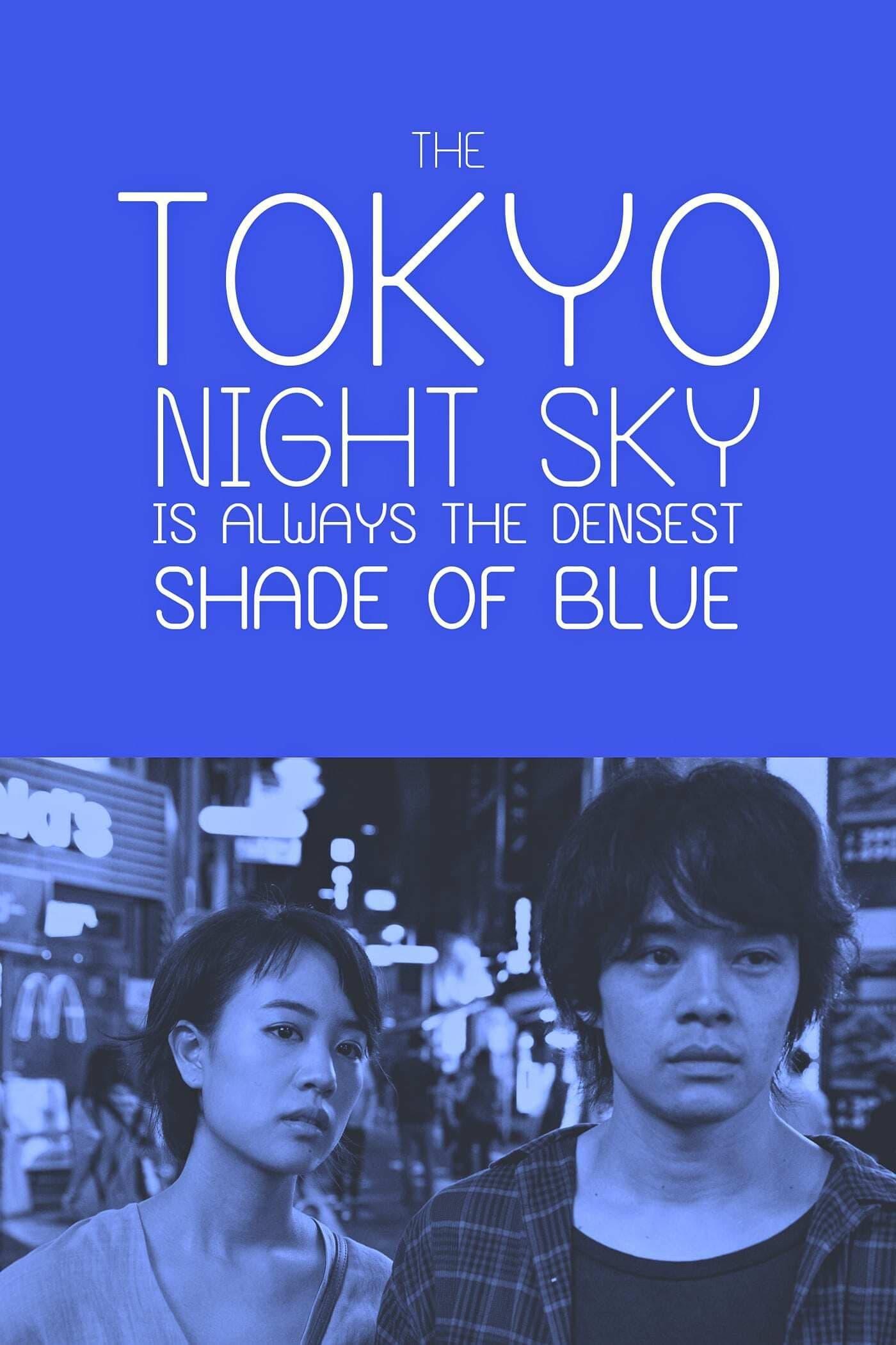 O Céu de Tóquio à Noite é Sempre do Mais Denso Tom de Azul