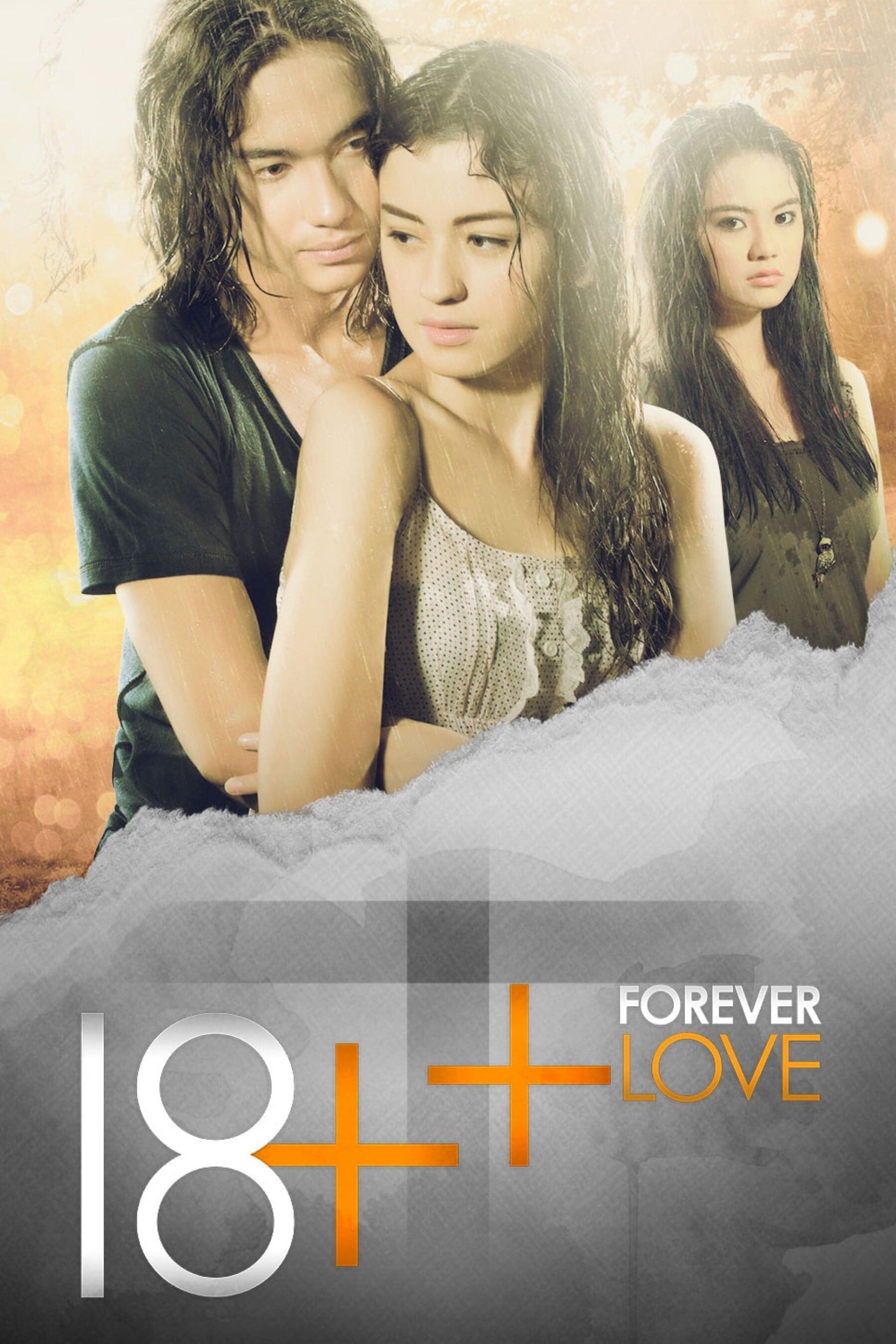 18++ Forever Love