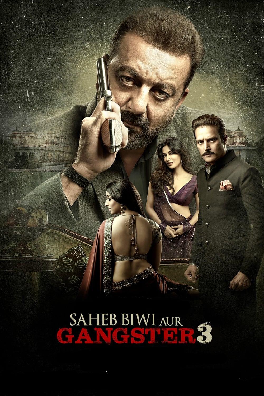 Saheb, Biwi Aur Gangster 3